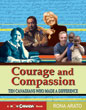 Courage and Compassion by Rona Arato