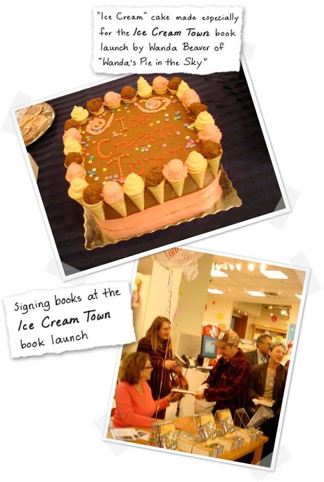 """ Ice Cream""  cake made especially for the Ice Cream Town book launch by Wanda Beaver of ""Wanda's Pie in the Sky"" and Rona Arato signing books at the Ice Cream Town book launch"